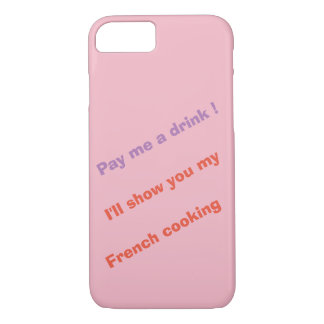 Pay me a drink ! iPhone 8/7 case