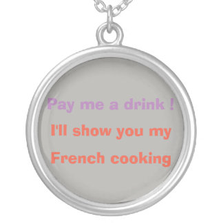 Pay me a drink ! silver plated necklace