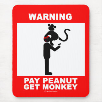 Pay peanut, get monkey mouse pad
