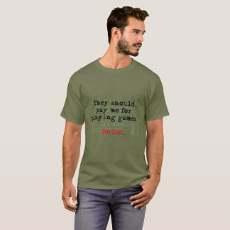 Pay us to play games Men's Basic T-Shirt
