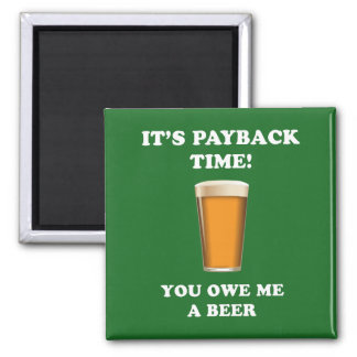 Payback Time Square Magnet