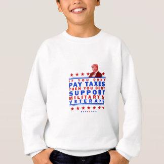 Paying Taxes Sweatshirt