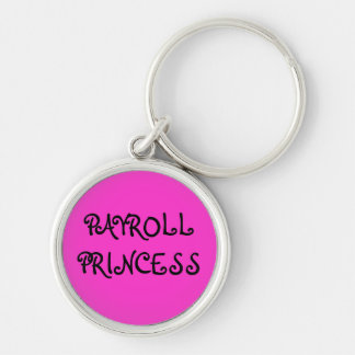 Payroll Princess Woman Payroll manager Key Ring