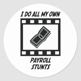 Payroll Stunts Classic Round Sticker