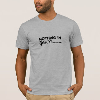 PBM Nothing in Moderation T-Shirt