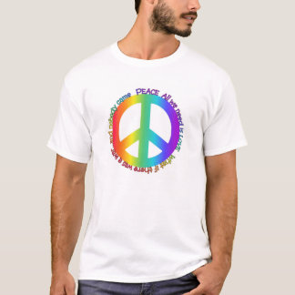 Peace Al l We Need Is Love T-Shirt