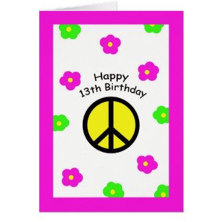 Peace and Flowers 13th Birthday Card