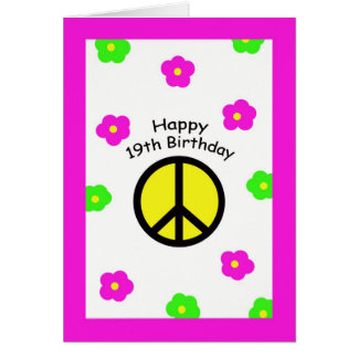 Peace and Flowers 19th Birthday Card