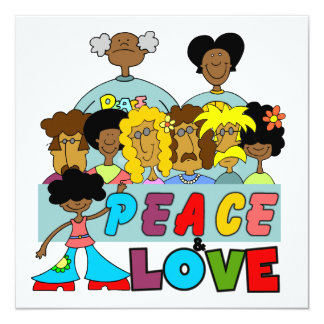 Peace and Love T-shirts and Gifts 13 Cm X 13 Cm Square Invitation Card