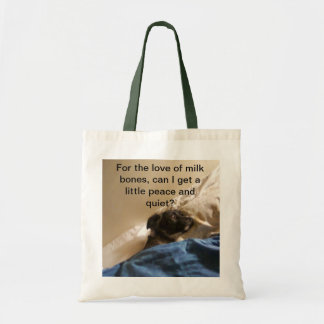 Peace and Quiet Budget Tote Bag