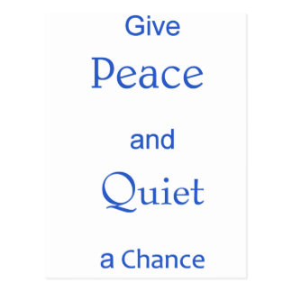 peace and quiet postcard