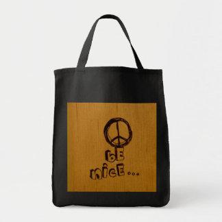 Peace Be Nice Bags