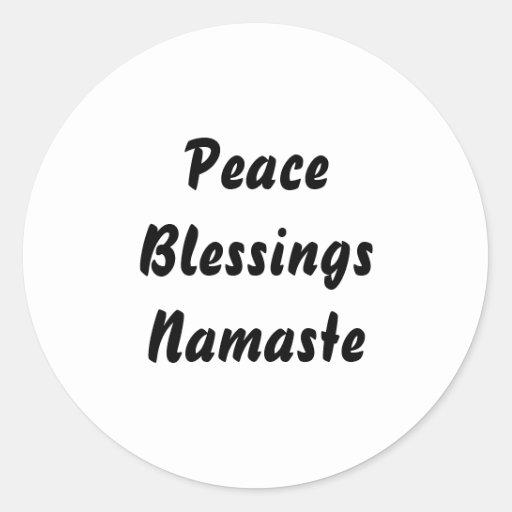Peace, Blessings, Namaste. Black White Sticker