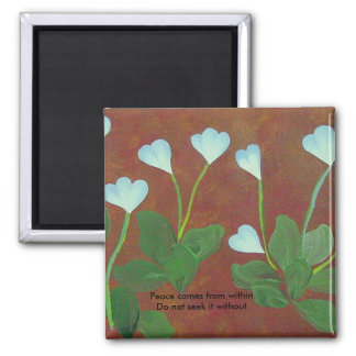 Peace comes from within Budda Quotation pinup Square Magnet