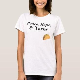 Peace, Hope, & Tacos Shirt