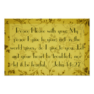 Peace I leave with you bible verse John 14:27 Poster
