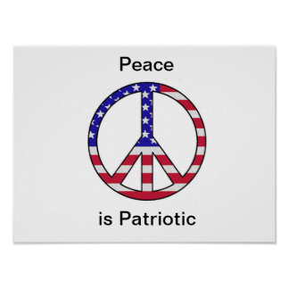 Peace is Patriotic - ThePoster Poster