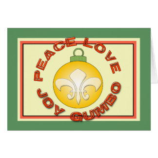 Peace Joy Gumbo Fleur de Lis Ornament Greeting Card