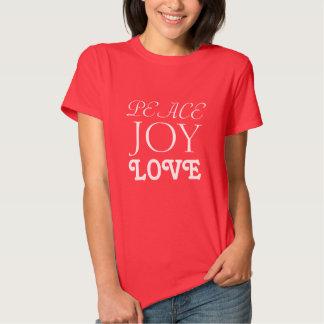 Peace Joy Love Shirt