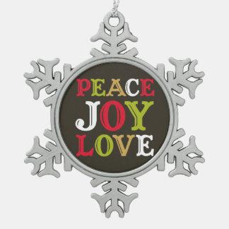 Peace Joy Love western typography hip Pewter Snowflake Decoration