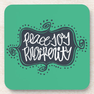 Peace, Joy, Prosperity hand drawn lettering Coaster