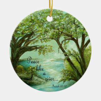 Peace  Like a River Ceramic Ornament