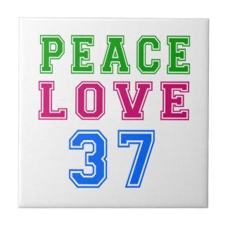 Peace Love 37 Birthday Designs Ceramic Tile