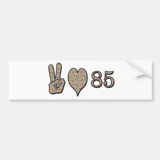 Peace Love 85 Bumper Sticker