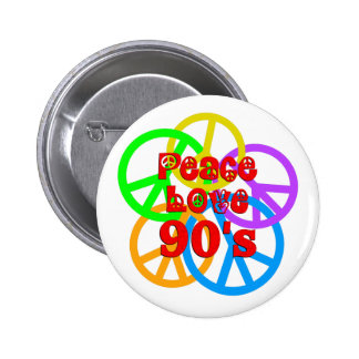 Peace Love 90s 6 Cm Round Badge