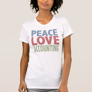 Peace Love Accounting T-shirts