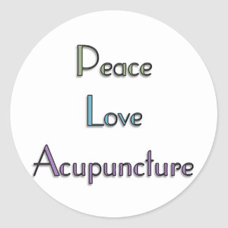 Peace, Love, Acupuncture Classic Round Sticker