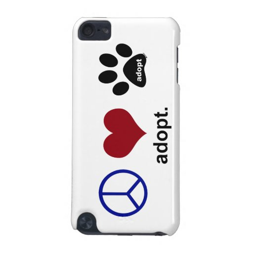 Peace, Love, Adopt iPod Touch 5G Covers