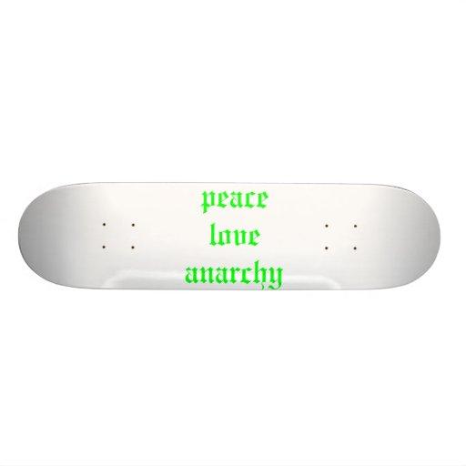 peace love anarchy skate decks