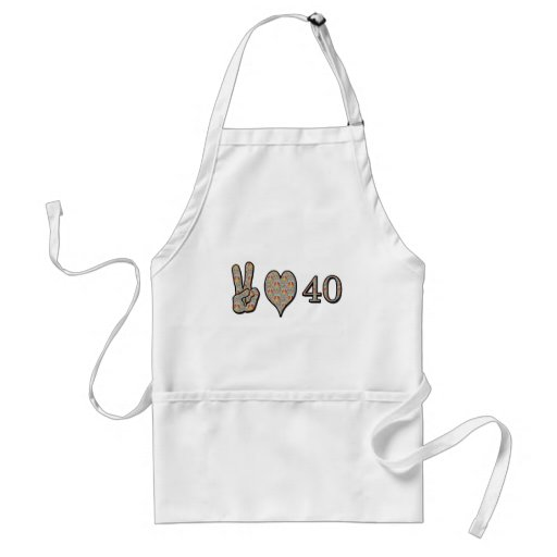 Peace Love and 40 Aprons