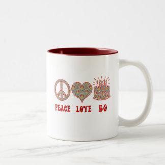 Peace Love and 50 Two-Tone Mug