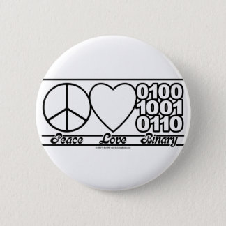 Peace Love and Binary 6 Cm Round Badge
