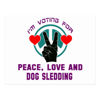 Peace Love And Dogs Sledding. Postcard