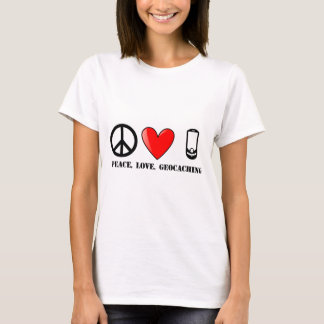 Peace, Love, and Geocaching T-Shirt