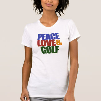 PEACE love and GOLF T-Shirt