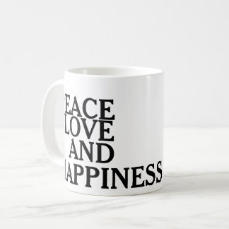 Peace Love and Happiness Coffee Mug