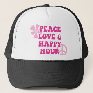 Peace Love and Happy Hour Trucker Hat