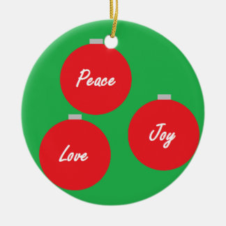 """Peace, Love and Joy"" Ornament"