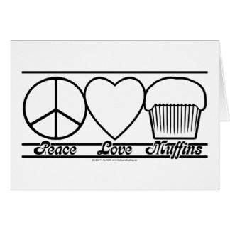 Peace Love and Muffins Card