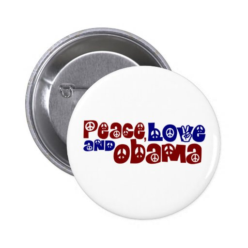 Peace Love And Obama Pins