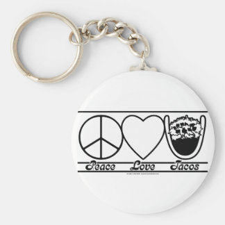 Peace Love and Tacos Basic Round Button Key Ring