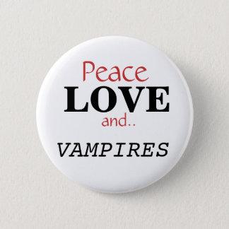 Peace, LOVE, and.., VAMPIRES 6 Cm Round Badge