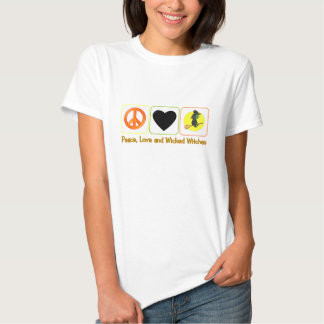 Peace, Love and Wicked Witches T-shirt