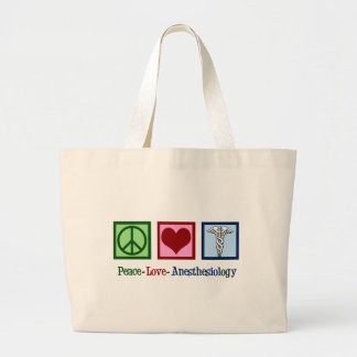 Peace Love Anesthesiology Large Tote Bag