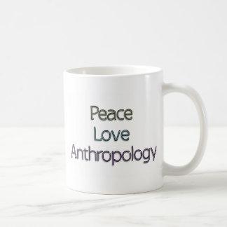 Peace, Love, Anthropology Coffee Mug
