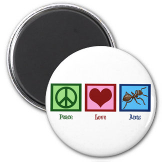 Peace Love Ants Magnet